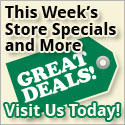 Store Specials and Great Deals